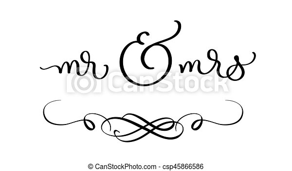 Mr And Mrs Text On White Background Hand Drawn Calligraphy Lettering Vector Illustration Eps10