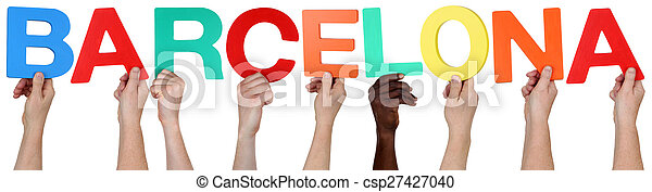 Multi ethnic group of people holding the word Barcelona - csp27427040