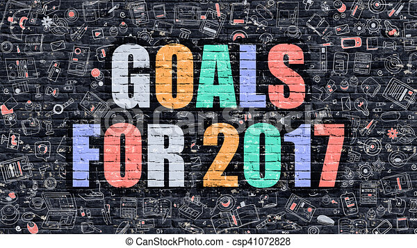 Multicolor Goals for 2017 on Dark Brickwall. Doodle Style. - csp41072828