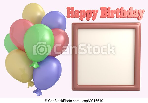 Multicolored Balloons And Frame For Photo Happy Birthday 3d Render Illustration