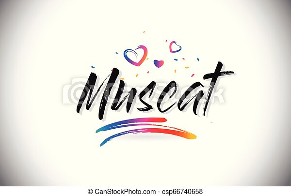 Muscat Welcome To Word Text with Love Hearts and Creative Handwritten Font Design Vector. - csp66740658