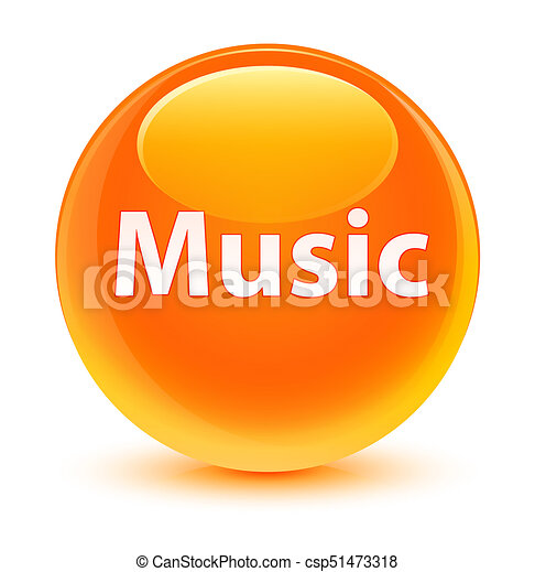 Music glassy orange round button - csp51473318