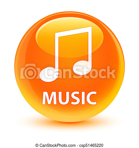 Music (tune icon) glassy orange round button - csp51465220