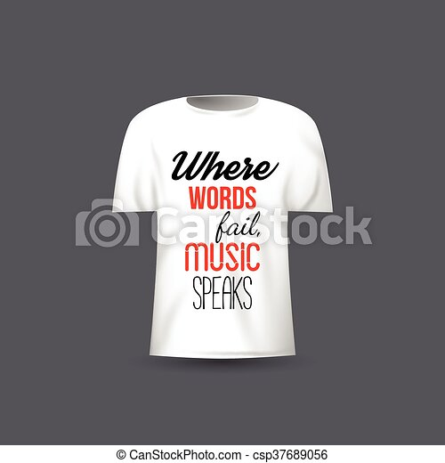 Musical vector t-shirt design template with quote.