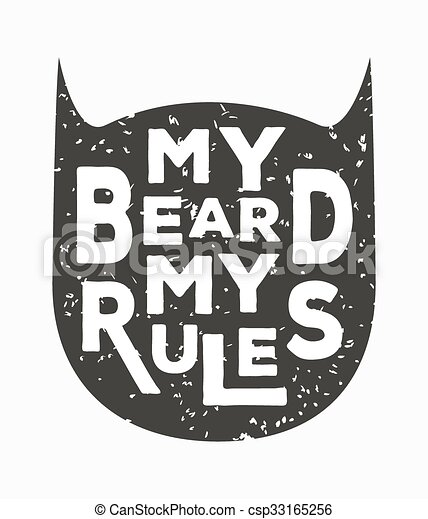 My Beard My Rules Creative Quote Vector Typography Concept