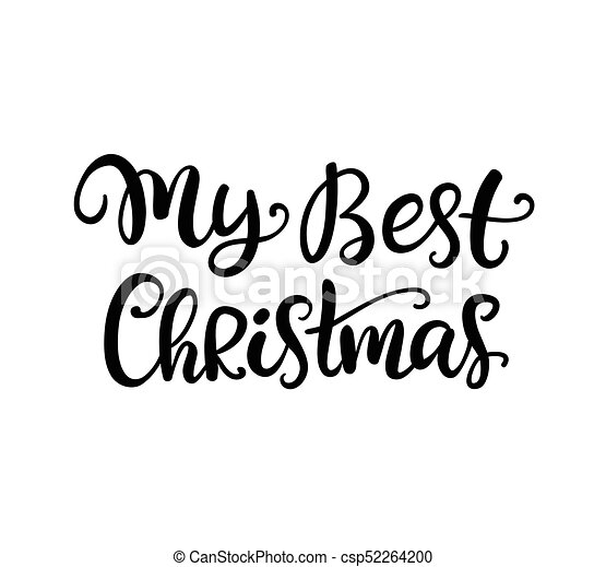 my best christmas hand drawn ink lettering greeting card with brush rh canstockphoto com ink vector open source ink vector brush