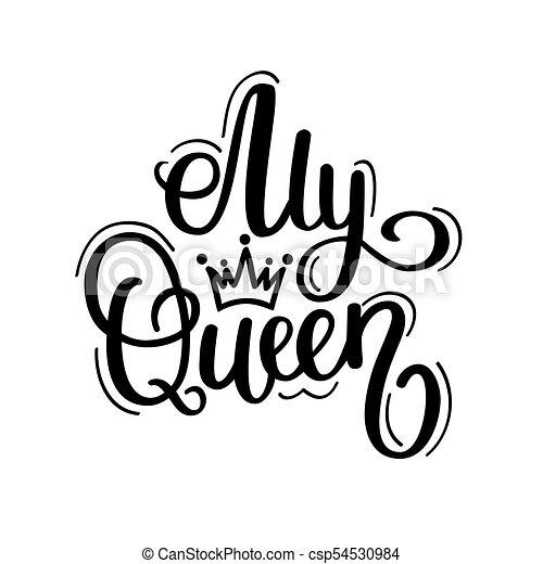 My Queen Vector Calligraphy Design Crown Motivational Lettering