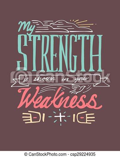 My Strenght is shown in your weakne - csp29224935