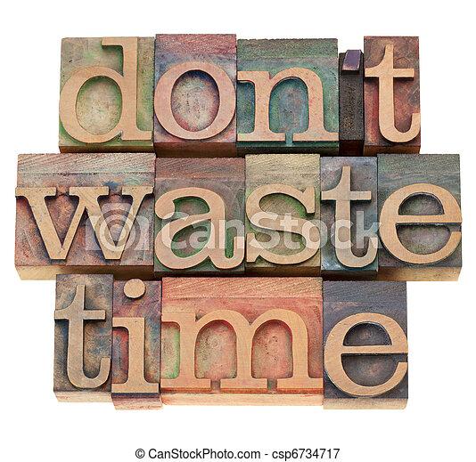 não, desperdício, tempo - csp6734717
