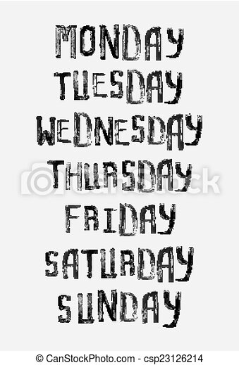 Names Of Days Of The Week Vintage Grunge Typographic Uneven Stamp Style Lettering For Your Calendar Designs