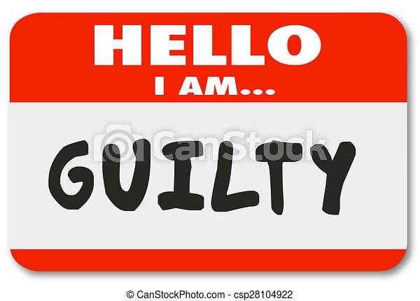 nametag, schuldig, fout, slecht gedrag, crimineel, hallo - csp28104922