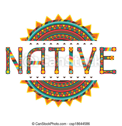 Native. Design word with ornament. - csp18644586