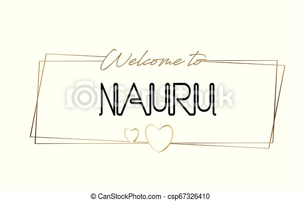 Nauru Welcome to text Neon lettering typography. Word for logotype, badge, icon, postcard, logo, banner Vector Illustration. - csp67326410
