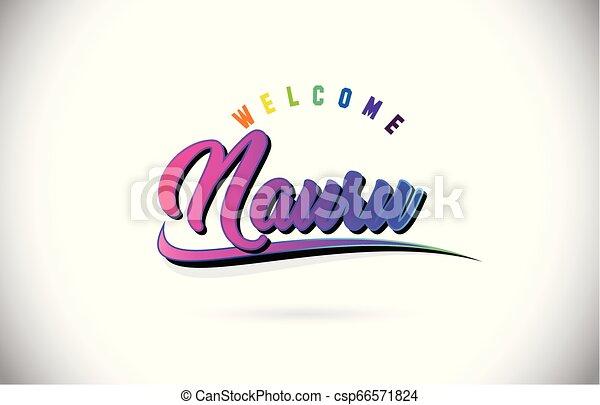 Nauru Welcome To Word Text with Creative Purple Pink Handwritten Font and Swoosh Shape Design Vector. - csp66571824