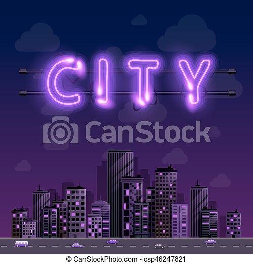 Neon night city background cover retro, Vector illustration - csp46247821