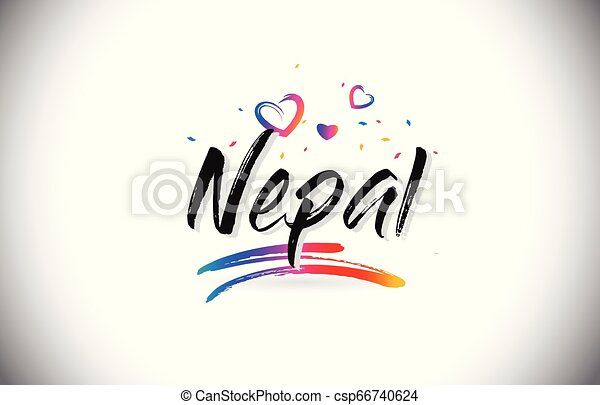 Nepal Welcome To Word Text with Love Hearts and Creative Handwritten Font Design Vector. - csp66740624
