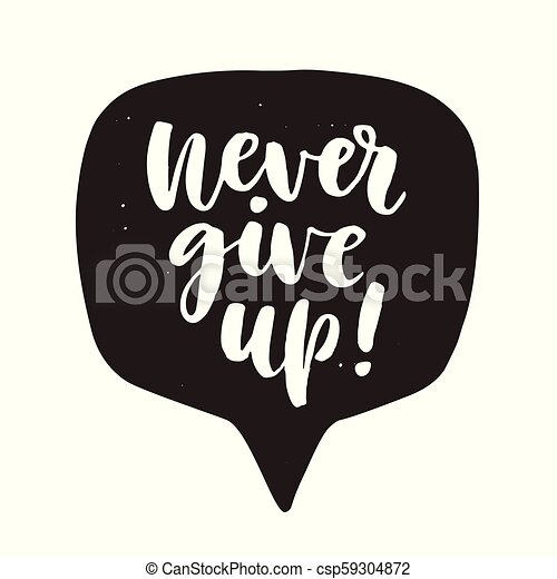 speech about never give up in life