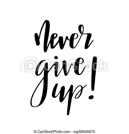 Never give up motivational quote