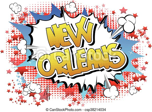 New Orleans - Comic book style word - csp38214034