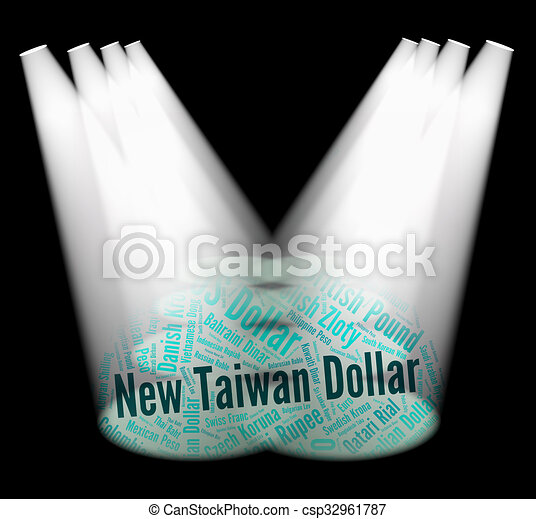 New Taiwan Dollar Represents Worldwide Trading And Currency New