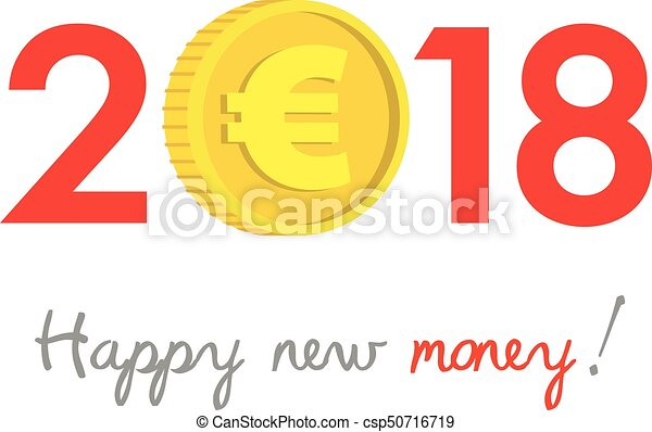 new year 2018 business concept euro gold coin instead of zero symbol of success achievements slogan happy new money at the bottom celebration logo