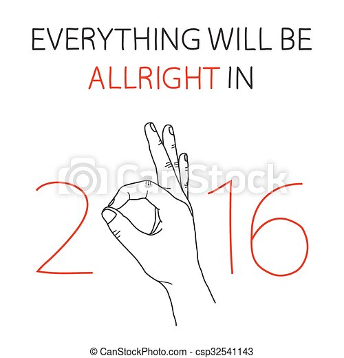 New Year Greeting Card Everything Will Be All Right In 2016