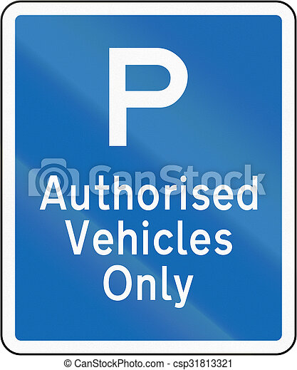 New Zealand road sign - Parking for authorised vehicles only - csp31813321
