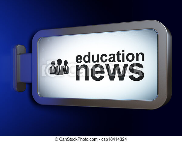 News concept: Education News and Business People on billboard background - csp18414324