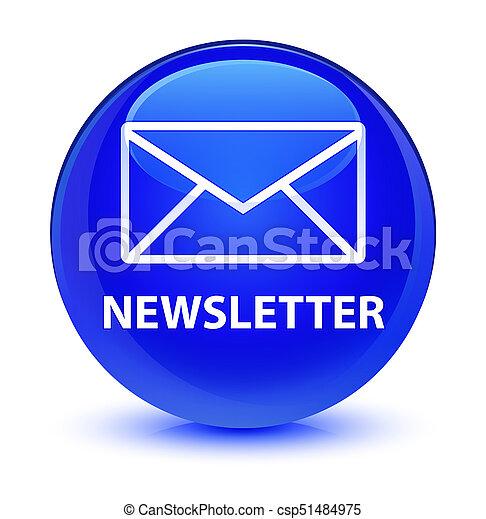 Newsletter glassy blue round button - csp51484975