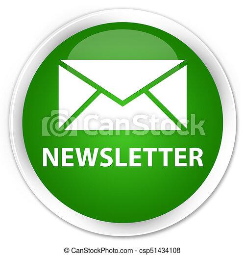Newsletter premium green round button - csp51434108