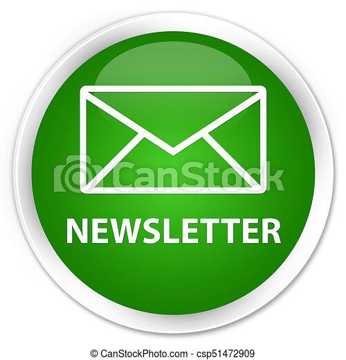 Newsletter premium green round button - csp51472909