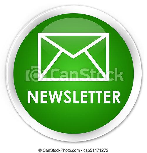 Newsletter premium green round button - csp51471272