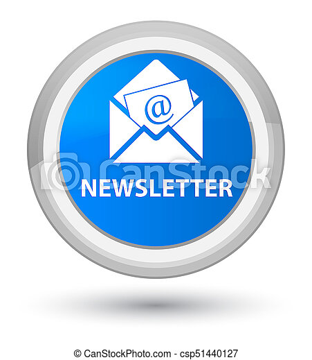 Newsletter prime cyan blue round button - csp51440127