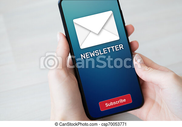Newsletter subscription button on mobile phone screen. Business marketing concept. - csp70053771