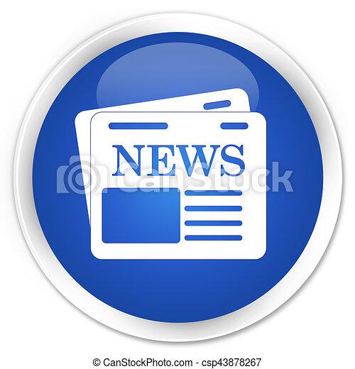 Newspaper icon premium blue round button - csp43878267