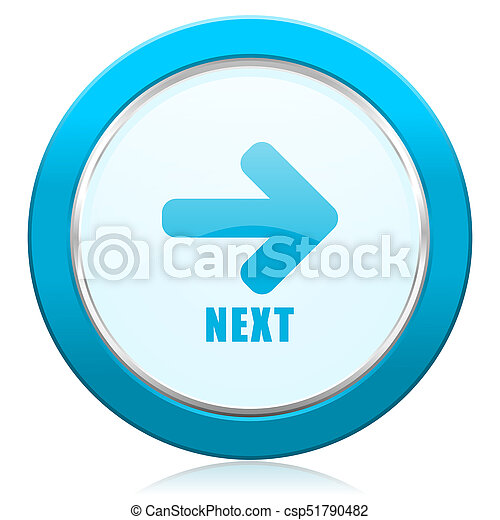 Next blue chrome silver metallic border web icon. Round button for internet and mobile phone application designers. - csp51790482