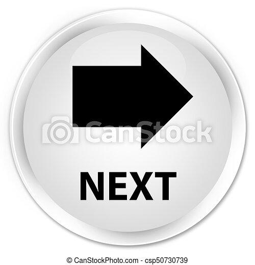 Next premium white round button - csp50730739