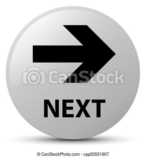 Next white round button - csp50501907