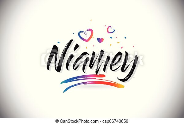 Niamey Welcome To Word Text with Love Hearts and Creative Handwritten Font Design Vector. - csp66740650