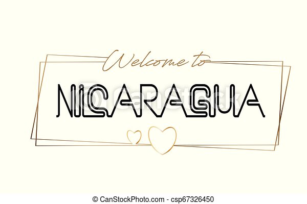 Nicaragua Welcome to text Neon lettering typography. Word for logotype, badge, icon, postcard, logo, banner Vector Illustration. - csp67326450