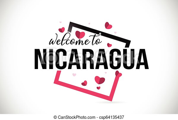 Nicaragua Welcome To Word Text with Handwritten Font and Red Hearts Square. - csp64135437
