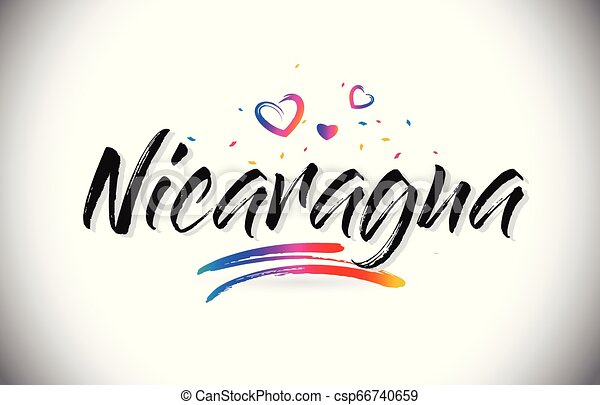 Nicaragua Welcome To Word Text with Love Hearts and Creative Handwritten Font Design Vector. - csp66740659