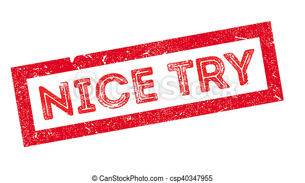Nice try rubber stamp - csp40347955