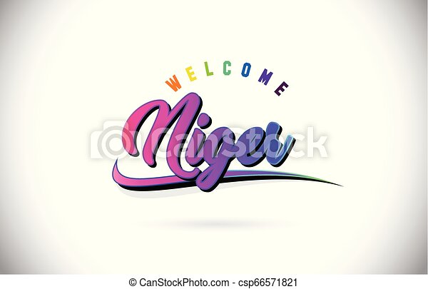 Niger Welcome To Word Text with Creative Purple Pink Handwritten Font and Swoosh Shape Design Vector. - csp66571821