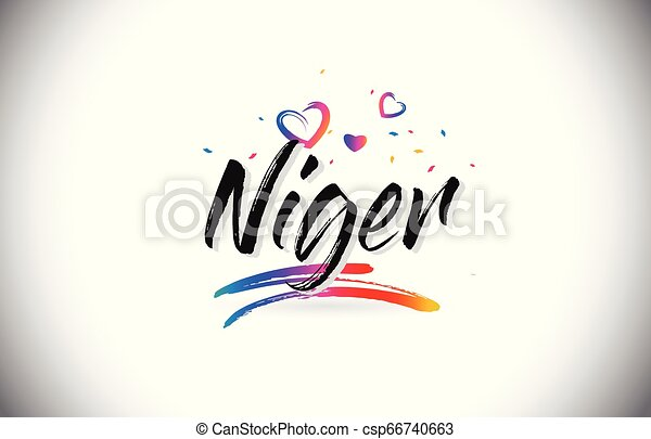 Niger Welcome To Word Text with Love Hearts and Creative Handwritten Font Design Vector. - csp66740663