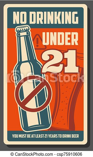No drinking under 21, alcohol forbidden bar poster - csp75910606