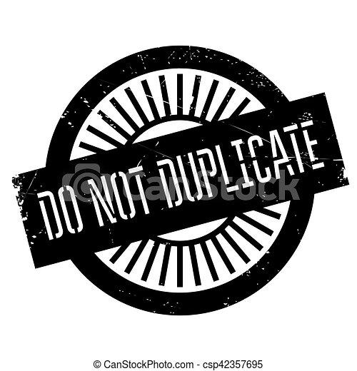 No duplices el sello - csp42357695