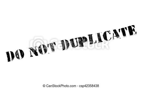 No duplices el sello - csp42358438