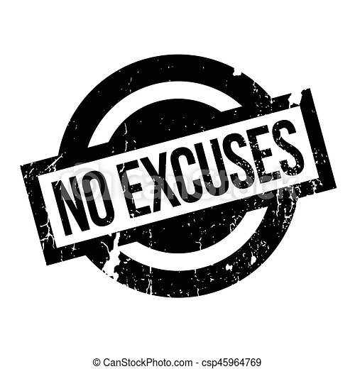 No Excuses rubber stamp - csp45964769