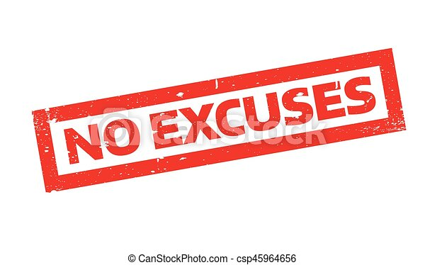 No Excuses rubber stamp - csp45964656